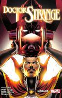 Cover image for Doctor Strange. Vol. 3 [graphic novel] : Herald