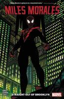 Cover image for Miles Morales. Vol. 1 [graphic novel] : Straight out of Brooklyn
