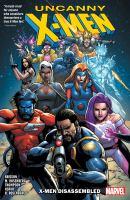 Cover image for Uncanny X-Men [graphic novel] : X-Men disassembled