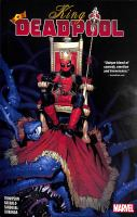 Cover image for King Deadpool. Vol. 1 [graphic novel] : Hail to the king