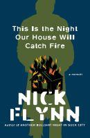 Imagen de portada para This is the night our house will catch fire : a memoir