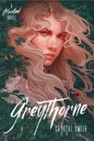 Cover image for Greythorne. bk. 2 : Bloodleaf trilogy series