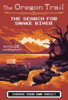 Imagen de portada para The search for Snake River. bk. 3 : The Oregon trail series
