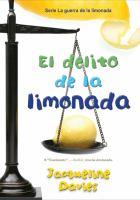 Cover image for EL DELITO DE LA LIMONADA