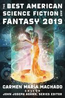 Cover image for The best american science fiction and fantasy 2019