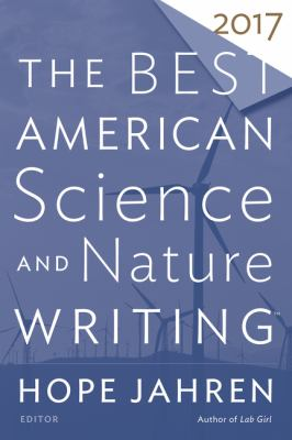 Cover image for The best American science and nature writing 2017
