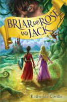 Cover image for Briar and Rose and Jack