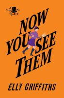 Cover image for Now you see them. bk. 5 : Magic men mystery series
