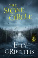 Cover image for The stone circle. bk. 11 : Ruth Galloway mystery series
