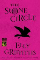 Cover image for The stone circle Ruth Galloway Series, Book 11.