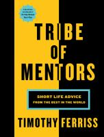 Cover image for Tribe of mentors : short life advice from the best in the world