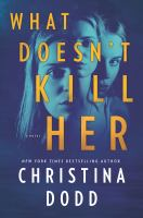 Cover image for What doesn't kill her. bk. 2 : Cape Charade series