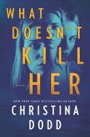 Imagen de portada para What doesn't kill her. bk. 2 : Cape Charade series