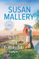 Cover image for Why not tonight. bk. 3 : Happily Inc. series