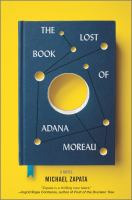 Cover image for The lost book of Adana Moreau : a novel