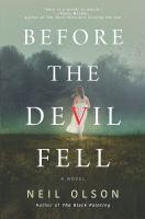 Cover image for Before the devil fell : a novel