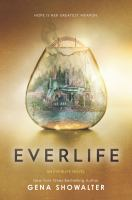 Cover image for Everlife. bk. 3 : Everlife series