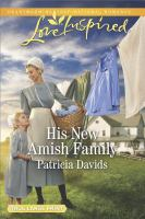 Cover image for His new Amish family. bk. 6 [large print] : Amish bachelors series