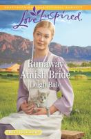 Cover image for Runaway Amish bride. bk. 1 [large print] : Colorado Amish courtships series
