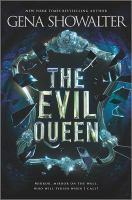 Cover image for The evil queen. bk. 1 : Forest of good and evil series
