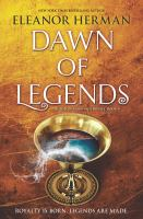 Cover image for Dawn of legends. bk. 4 : Blood of gods and royals series