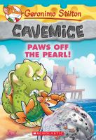 Cover image for Cavemice. bk. 12 : Paws off the pearl!  Geronimo Stilton. Cavemice series