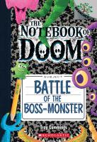 Cover image for Battle of the boss-monster. bk. 13 : Notebook of Doom series