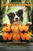 Cover image for Bow Wow. bk. 3: Bowser and Birdie series