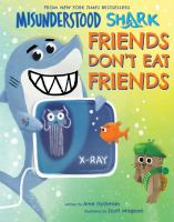 Cover image for Misunderstood Shark : friends don't eat friends