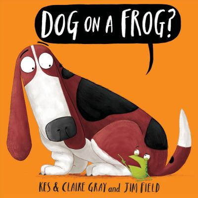 Cover image for Dog on a frog?