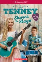 Imagen de portada para Tenney shares the stage. bk. 3 : American Girls collection. Tenney series