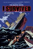 Cover image for I SURVIVED THE SINKING OF THE TITANIC, 1912