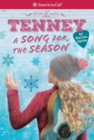 Cover image for Tenney. bk. 4 : a song for the season : American girls collection. Tenney series