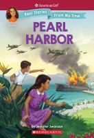 Cover image for Pearl Harbor : American Girl : Nanea, real stories from my time