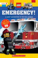Cover image for LEGO Emergency! : a LEGO adventure in the real world.
