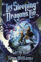 Cover image for Let sleeping dragons lie. bk. 2 : Have sword, will travel series