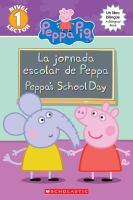 Cover image for La jornada escolar de Peppa