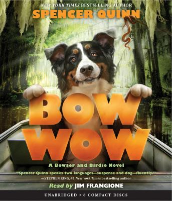 Cover image for Bow Wow [sound recording CD]. bk. 3 : Bowser and Birdie series