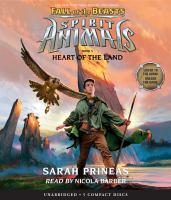 Imagen de portada para Heart of the land. bk. 5 [sound recording CD] : Spirit animals. Fall of the beasts series