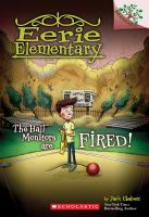 Cover image for The hall monitors are fired! bk. 8 : Eerie Elementary series