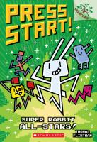 Cover image for Super Rabbit all-stars. bk. 8 : Press start! series