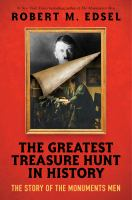 Cover image for The greatest treasure hunt in history : the story of the Monuments Men