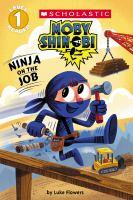 Cover image for Ninja on the job : Moby Shinobi series