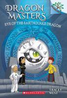 Cover image for Eye of the earthquake dragon. bk. 13 : Dragon masters series