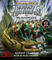 Imagen de portada para The dragon's eye. bk. 8 [sound recording CD] : Spirit animals. Fall of the beasts series