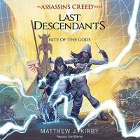 Imagen de portada para Fate of the gods. bk. 3 [sound recording CD] : Assassin's creed. Last descendants series