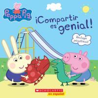 Cover image for ¡Compartir es genial! : serie Peppa Pig