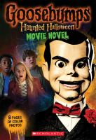 Cover image for Haunted Halloween. bk. 2 : movie novel : Goosebumps series