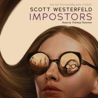 Cover image for Impostors. bk. 1 [sound recording CD] : Impostors series