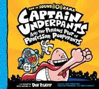 Cover image for Captain Underpants and the perilous plot of Professor Poopypants. bk. 4 [sound recording CD] : Captain Underpants series